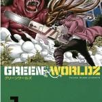 GREEN WORLDZ(1)レビュー、都市型謎バケモノパニック炸裂!